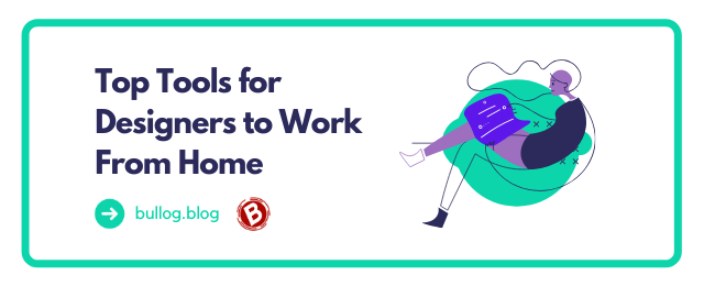 Top tools for designers to work from home
