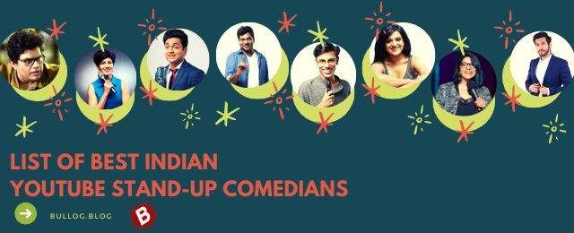 List of Best Indian YouTube Stand-Up Comedians